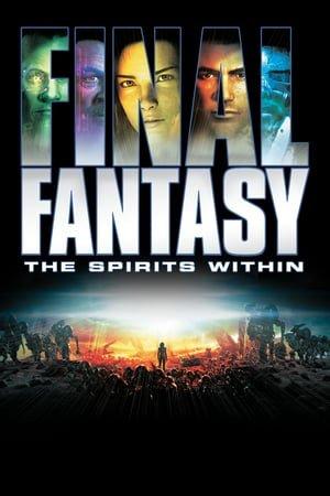 საბოლოო ფანტაზია / Saboloo Fantazia / FINAL FANTASY: THE SPIRITS WITHIN