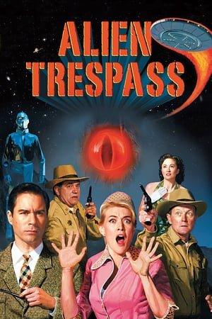 უცხოპლანეტელთა შემოჭრა / Alien Trespass