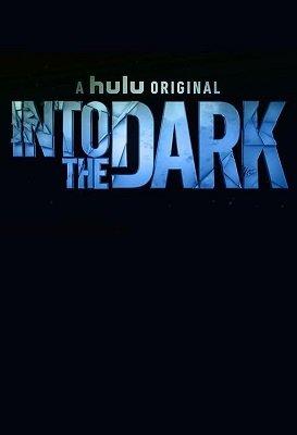 სიბნელეში სეზონი 1 (ქართულად) / sibneleshi sezoni 1 (qartulad) / Into the Dark Season 1