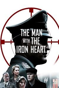 კაცი რკინის გულით (ქართულად) / kaci rkinis gulit (qartulad) / The Man with the Iron Heart (HHHH)