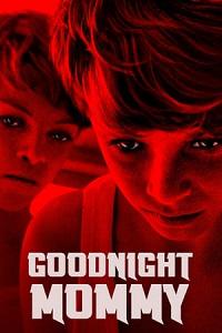 ღამე მშვიდობისა, დედიკო (ქართულად) (2014) / Game Mshvidobisa Dediko (Qartulad) (2014) / Goodnight Mommy Qartulad (2014)