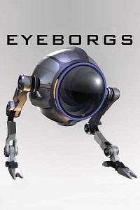 აიბორგები (ქართულად) / aiborgebi (qartulad) / Eyeborgs