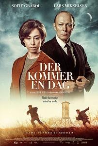 დღე, რომელიც დადგება (ქართულად) / dge, romelic dadgeba (qartulad) / The Day Will Come (Der kommer en dag)