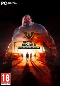 State of Decay 2: Juggernaut Edition | Repack by Pioneer