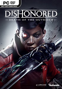 Dishonored: Death of the Outsider [v1.145] (2017) PC | RePack byFitGirl
