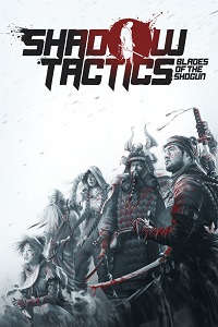 Shadow Tactics: Blades of the Shogun | Repack By xatab