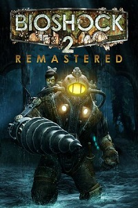 BioShock 2 Remastered | Repack By qoob