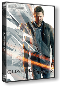 Quantum Break | RePack By R.G. Механики