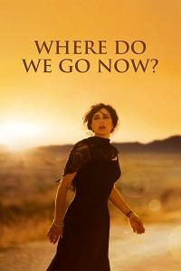ახლა საით წავიდეთ? (ქართულად) / axla sait wavidet? (qartulad) / Where Do We Go Now?