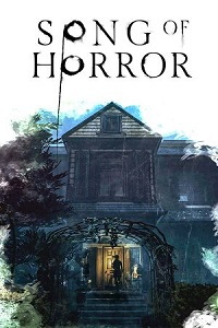 Song of Horror: Complete Edition | RePack By FitGirl