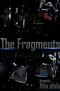 ფრაგმენტები (ქართულად) / fragmentebi (qartulad) / The Fragments