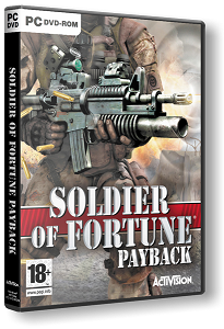Soldier of Fortune: Payback | RePack by xGhost