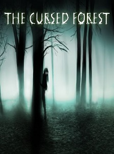 The Cursed Forest | Repack By xatab