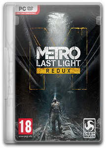 Metro: Last Light - Redux | RePack by SpaceX