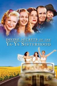 დები ია-იას ღვთაებრივი საიდუმლოები (ქართულად) / debi ia-ias gvtaebrivi saidumloebebi (qartulad) / Divine Secrets of the Ya-Ya Sisterhood