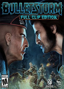 Bulletstorm: Full Clip Edition | Repack by FitGirl