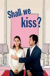 მოდი ვაკოცოთ ერთმანეთს (ქართულად) / modi vakocot ertmanets (qartulad) / Shall We Kiss? (Un baiser s'il vous plaît)