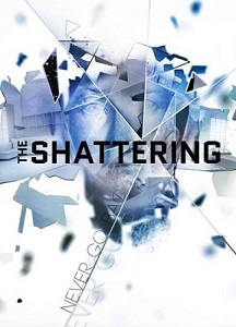 The Shattering | Repack By xatab
