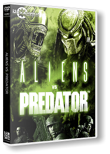 Aliens vs. Predator | RePack By R.G. Механики