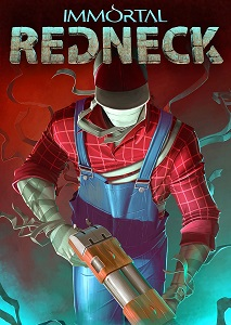 Immortal Redneck | RePack By R.G. Механики