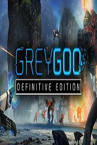 Grey Goo - Definitive Edition | RePack By xatab