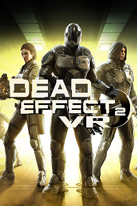Dead Effect 2 VR | VREX