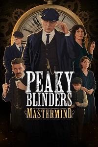 Peaky Blinders: Mastermind | HOODLUM