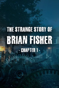 The Strange Story Of Brian Fisher: Chapter 1 | CODEX