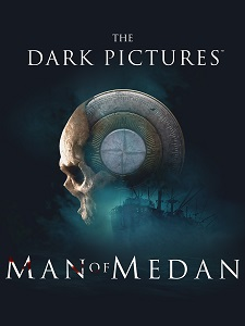 The Dark Pictures Anthology: Man of Medan | Repack By xatab