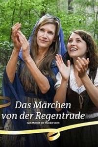 რეგენტრუდა (ქართულად) / regentruda (qartulad) / Das Märchen von der Regentrude