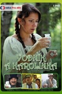 წყლის კაცი და კაროლინკა (ქართულად) / wylis kaci da karolinka (qartulad) / Vodník a Karolínka