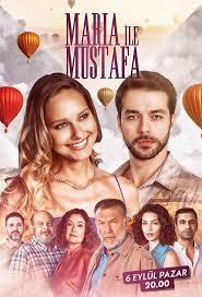 მარია და მუსტაფა / maria da mustafa / Maria ile Mustafa