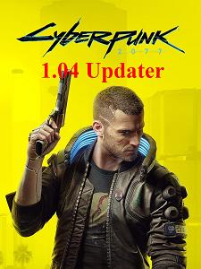 Cyberpunk 2077 უნივერსალური Updater 1.03-დან 1.04-მდე