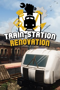 Train Station Renovation | RePack by FitGirl