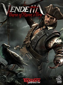 Vendetta: Curse of Raven's Cry | RePack By R.G. Механики