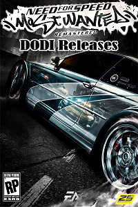 Need for Speed: Most Wanted Remastered Edition | Repack by DODI