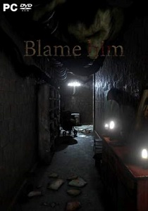 Blame Him | Repack By xatab