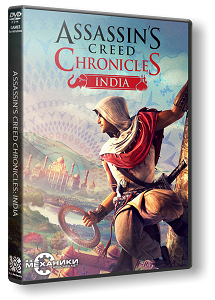 Assassin's Creed Chronicles: India | RePack by R.G. Механики