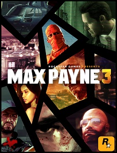 Max Payne 3: Complete Edition | RePack By FitGirl