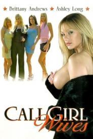 ცოლები გამოძახებით / Call Girl Wives (18+)