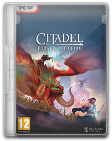 Citadel: Forged with Fire | RePack By SpaceX