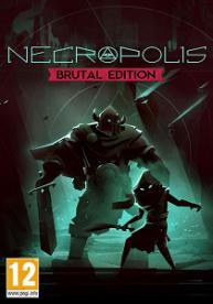 Necropolis: Brutal Edition | RePack By Other's