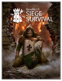 Siege Survival: Gloria Victis | RePack By Chovka