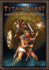 Titan Quest: Anniversary Edition | RePack By Xatab