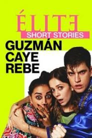 ელიტარული მოთხრობები: გუზმან კაი რებე (ქართულად) / elitaruli motxrobebi: guzman kai rebe (qartulad) / Elite Short Stories: Guzmán Caye Rebe