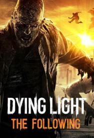 Dying Light: The Following - Platinum Edition | Steam-Rip By =Nemos=