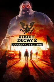 State of Decay 2: Juggernaut Edition   RePack by FitGirl