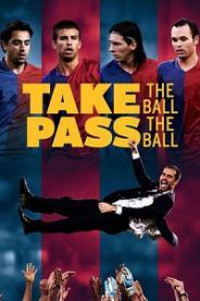 მიიღე ბურთი, გადაეცი ბურთი (ქართულად) / miige burti, gadaeci burti (qartulad) / Take the Ball Pass the Ball: The Making of the Greatest Team in the World