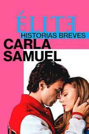ელიტარული მოთხრობები: კარლა სამუელი (ქართულად) / elitaruli motxrobebi: karla samueli (qartulad) / Elite Short Stories: Carla Samuel
