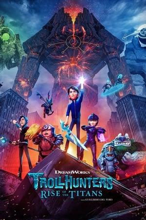 ტროლებზე მონადირეები: ტიტანების აღზევება (ქართულად) / trolebze monadireebi titanebis agzeveba (qartulad) / Trollhunters: Rise of the Titans